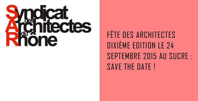 Fête des Architectes Dixième Edition