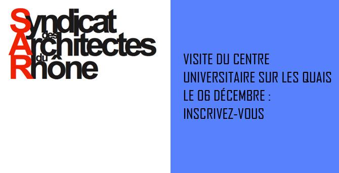 Visite Centre Universitaire sur les quais