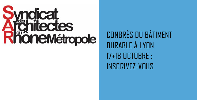 CONGRES NATIONAL DU BATIMENT DURABLE @ La sucrière